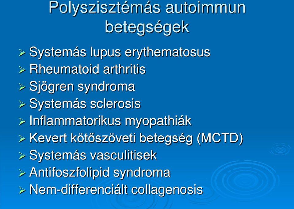 kötőszöveti betegségek csoportja